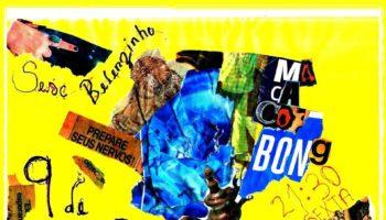 Macaco Bong – Sesc Belenzinho