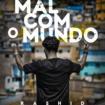 Rashid – Mal com o mundo capa (Foto – Evandro Macedo e Arte – Felipe Barros)